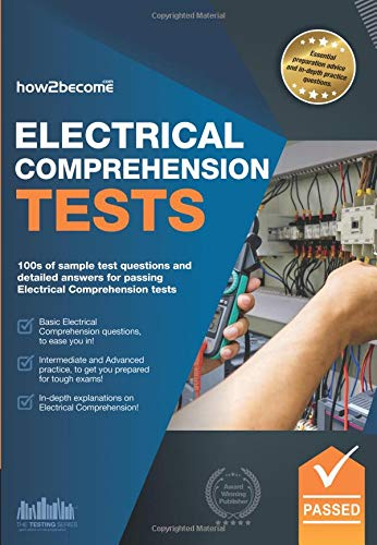 How to Pass Electrical Comprehension Tests: the Complete Guide to Passing Electrical Reasoning, Circuit and Comprehension Tests by Marilyn Shepherd