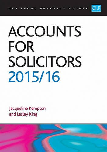 Accounts for Solicitors: 2015/2016 by Lesley King