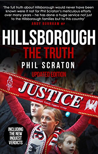 Hillsborough - The Truth by Phil Scraton