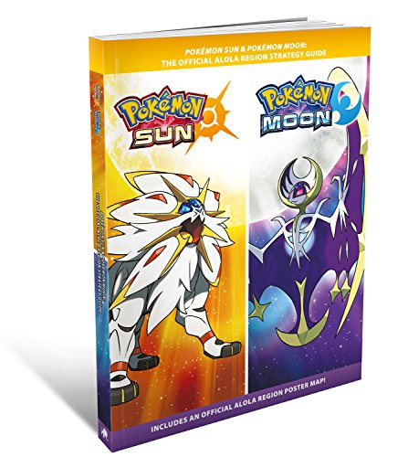Pokemon Sun & Pokemon Moon: The Official Strategy Guide by