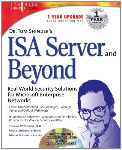 Dr. Tom Shinder's ISA Server and Beyond: Real World Security Solutions for Microsoft Enterprise Networks by Thomas W. Shinder