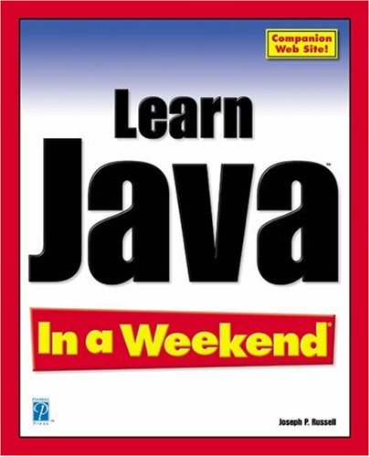 Learn Java 2 in a Weekend by Joseph P. Russell