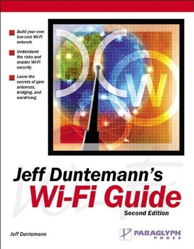 Jeff Duntemann's WiFi Guide by Jeff Duntemann