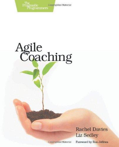 Agile Coaching by Rachel Davies