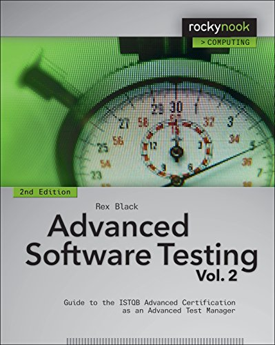 Advanced Software Testing: Guide to the ISTQB Advanced Certification as an Advanced Test Manager: Volume 2 by Rex Black