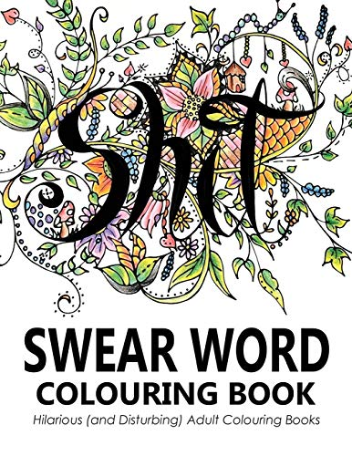 Swear Words Colouring Book by Outrageous Katie