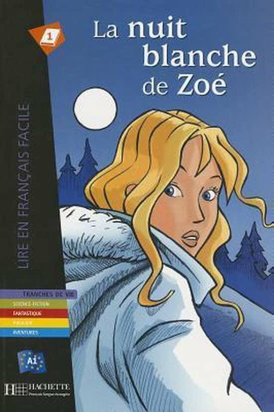 La Nuit Blanche De Zoe - Livre by Mirela Vardi