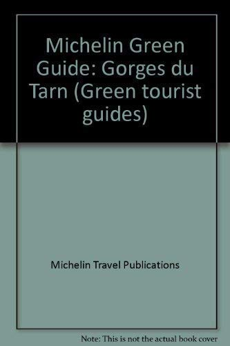 Michelin Green Guide: Gorges du Tarn by Michelin Travel Publications