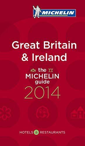 Michelin Guide Great Britain & Ireland 2014: 2014 by Michelin