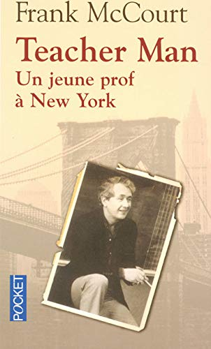 Teacher Man - UN Jeune Prof a New York