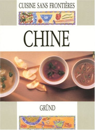 Exotic Cookery: China: China by