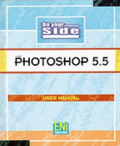 Photoshop 5.5: User Manual by ENI Development Team