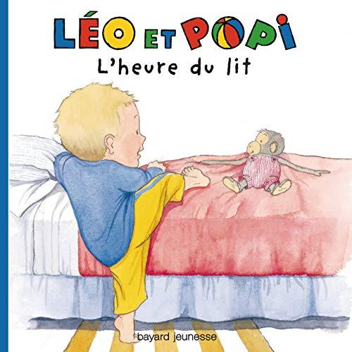 Les Histoires De Leo ET Popi: L'Heure Du Lit by