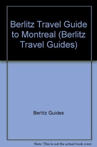Berlitz Travel Guide to Montreal by Berlitz Guides