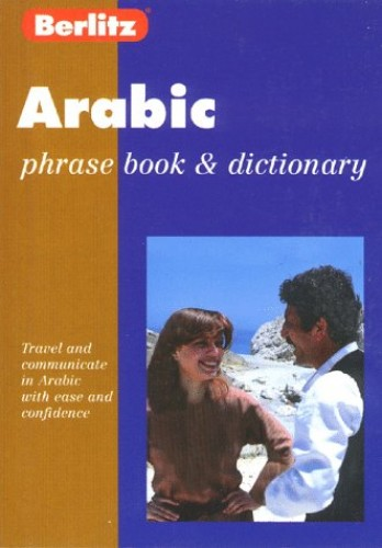 Arabic Phrase Book and Dictionary by Berlitz