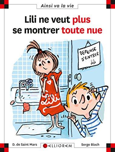 Lili Ne Veut Plus Se Montrer Toute Nue (79) by Saint-Mars, Dominique de