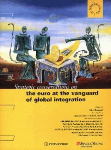 The Euro at the Vanguard of Global Integration by Albert Bressand