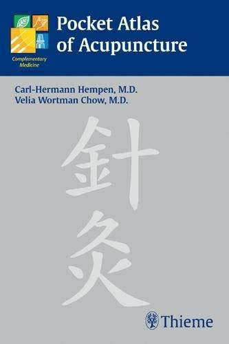 Pocket Atlas of Acupuncture by Carl-Hermann Hempen