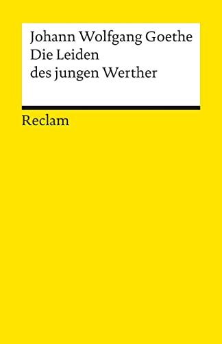 Die Leiden Des Jungen Werther by Johann Wolfgang von Goethe