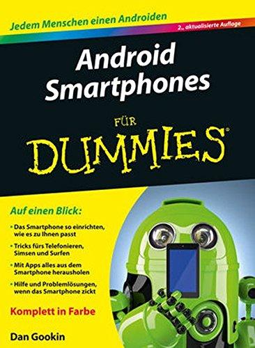 Android Smartphones Fur Dummies by Dan Gookin