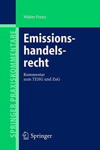 Emissionshandelsrecht: Kommentar Zum Tehg Und Zug by Walter Frenz