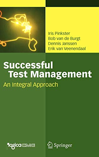 Successful Test Management: An Integral Approach by Iris Pinkster