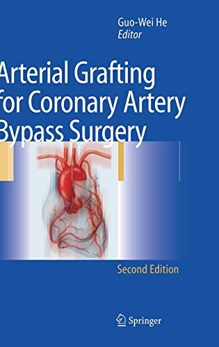 Arterial Grafting for Coronary Artery Bypass Surgery by D.A. Cooley