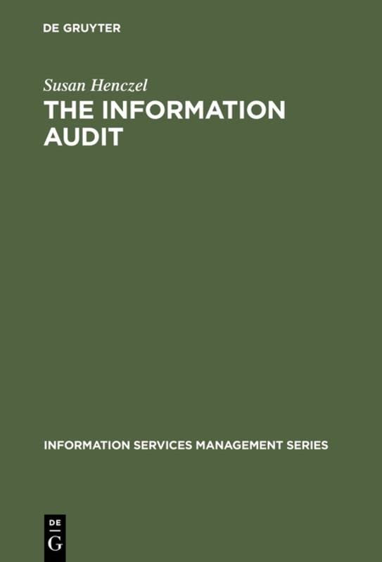 The Information Audit: a Practical Guide by Susan Henczel