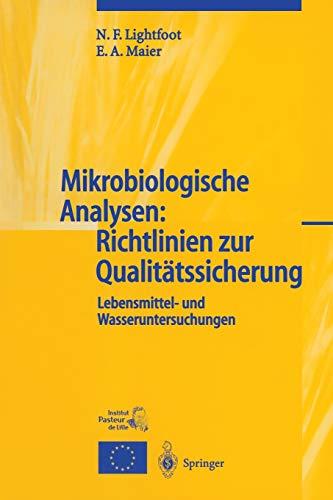 Mikrobiologische Analysenglish: Richtlinienglish Zur Qualitatssicherung by N F Lightfoot