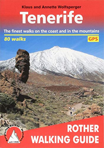 Tenerife: The Finest Valley and Mountain Walks - ROTH.E4809 by Klaus Wolfsperger