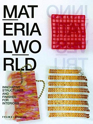 Material World: Innovative Structures and Finishes for Interiors by Edwin van Onna