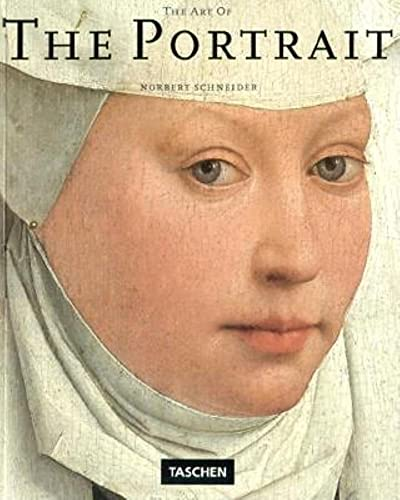 The Art of the Portrait by Norbert Schneider