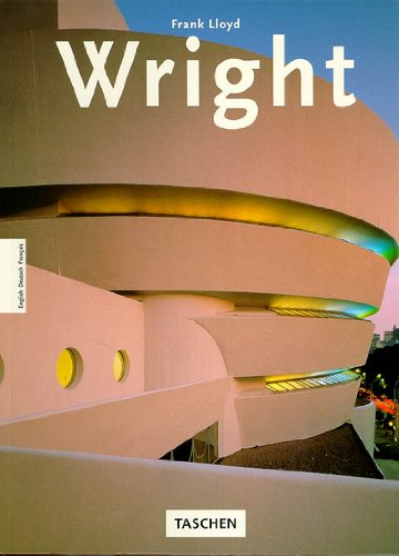 Frank Lloyd Wright by Peter Goessel