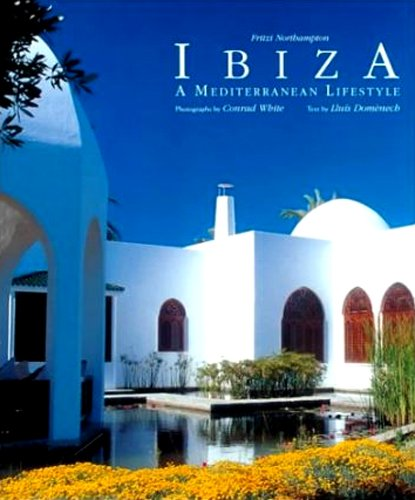 Ibiza's Houses and Palaces by Konemann