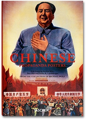 Chinese Propaganda Posters by Stefan R. Landsberger