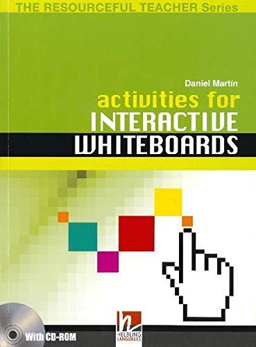Activities for Interactive Whiteboards: Educational Teacher's Handbook by Daniel Martin