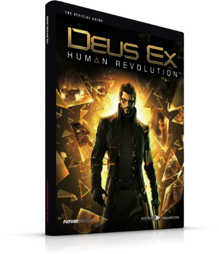 Deus EX: Human Revolution - The Official Guide by Future Press