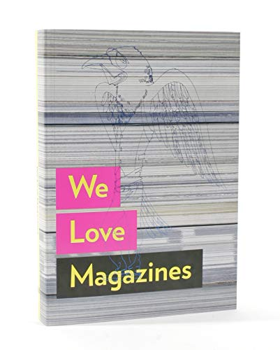 We Love Magazines by Andrew Losowsky