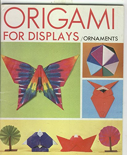 Origami for Displays: Ornaments by Toshie Takahama