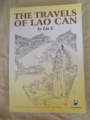 The Travels of Lao Can by E. Liu