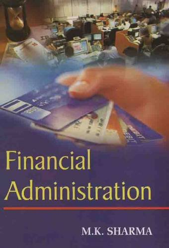 Financial Administration by M. K. Sharma