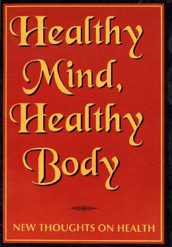 Healthy Mind, Healthy Body by Ashram Advaita