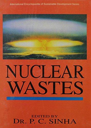 Nuclear Wastes by P. C. Sinha