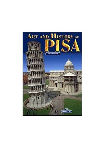 Art and History of Pisa by Giuliano Valdes