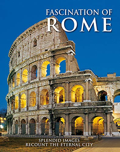 Fascination of Rome by