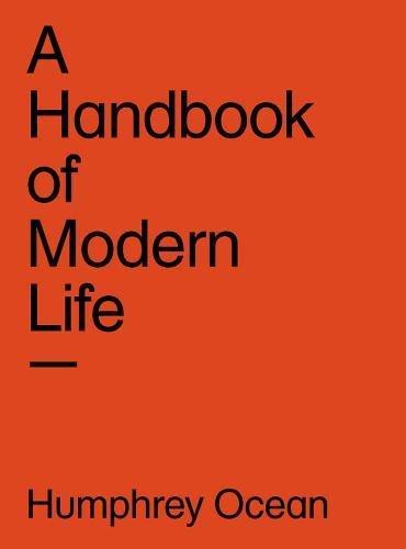 A Handbook of Modern Life by Humphrey Ocean, RA