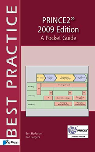 PRINCE2: A Pocket Guide: 2009 by Bert Hedeman