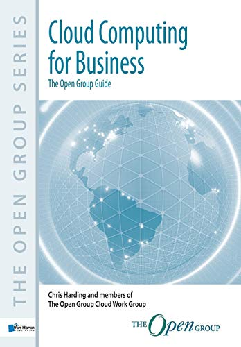 Cloud Computing for Business: The Open Group Guide by Van Haren Publishing