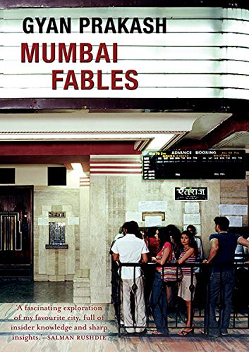 Mumbai Fables by Gyan Prakash
