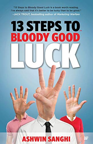 13 Steps to Bloody Good Luck by Ashwin Sanghi